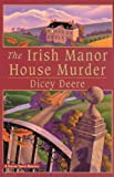 img - for The Irish Manor House Murder: A Torrey Tunet Mystery book / textbook / text book
