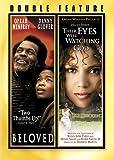 Beloved/Their Eyes Were Watching God