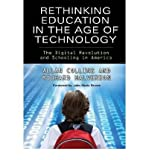 img - for Rethinking Education in the Age of Technology: The Digital Revolution and Schooling in America (Technology, Education--Connections) (Paperback) - Common book / textbook / text book