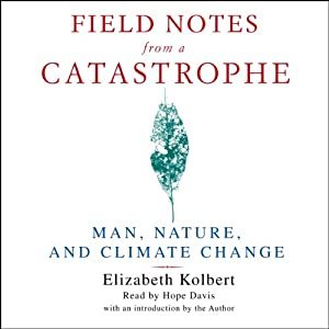 Field Notes from a Catastrophe Audiobook