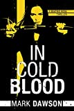 In Cold Blood (A Beatrix Rose Thriller Book 1) (kindle edition)