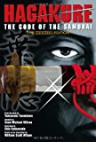 Hagakure: The Code of the Samurai (The Manga Edition) (4770031203) by Tsunetomo, Yamamoto