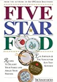 img - for Five Star Food: Recipes to Delight Your Family and Amaze Your Friends by Eve Johnson (2000-11-03) book / textbook / text book
