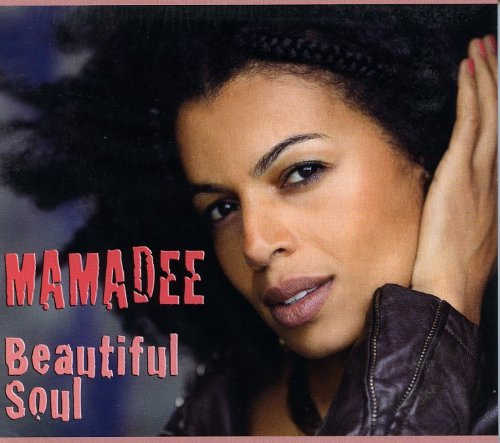 Mamadee-Beautiful Soul-CD-FLAC-2012-WRE Download