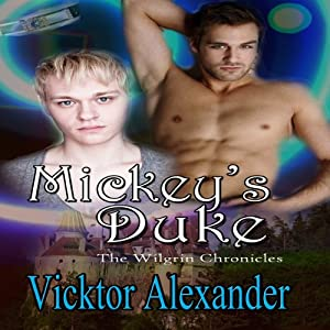 Mickey's Duke: The Wilgrin Chronicles, Book 1 | [Vicktor Alexander]