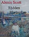 img - for Hidden Histories book / textbook / text book