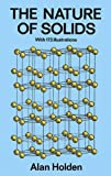 img - for The Nature of Solids: with 173 Illustrations book / textbook / text book