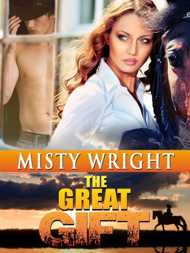The Great Gift (A Western Romance Novel)