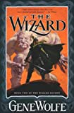 The Wizard: Book Two of The Wizard Knight