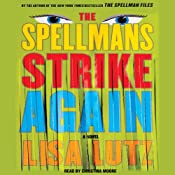 The Spellmans Strike Again: A Novel | [Lisa Lutz]