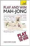 Play and Win Mah-jong (Teach Yourself)