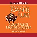 Double Fudge Brownie Murder | Joanne Fluke
