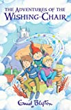 Enid Blyton The Adventures of the Wishing-Chair (The Wishing-Chair Series)