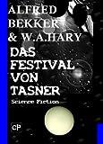 Das Festival von Tasner (Science Fiction Abenteuer) GÜNSTIG