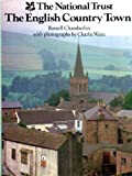 National Trust Book of the English Country Town (0906671701) by Chamberlin, E.R.