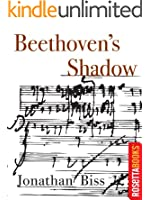 Beethoven's Shadow (Kindle Single)
