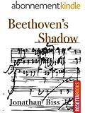 Beethoven's Shadow (Kindle Single) (English Edition)