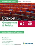 img - for Edexcel A2 Government & Politics Student Unit Guide Unit 4(b), . Other Ideological Traditions book / textbook / text book