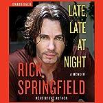 Late, Late at Night | Rick Springfield