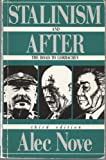 Stalinism and After: The Road to Gorbachev (0044451121) by Nove, Alec