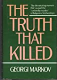 img - for The Truth That Killed Hardcover June, 1984 book / textbook / text book