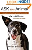 Ask Your Animal: Resolving Animal Behavioral Issues through Intuitive Communication