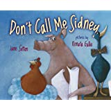 Don't Call Me Sidney ~ Jane Sutton
