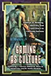 Gaming as Culture: Essays on Reality,...