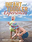 INFANT AND TODDLER EXPERIENCES(pb)