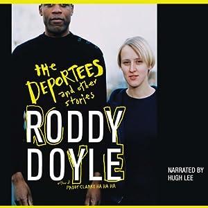 Black Hoodie: The Deportees | [Roddy Doyle]