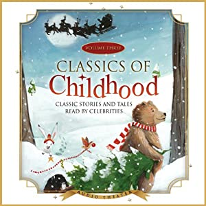 Classics of Childhood, Vol. 3: A Christmas Collection | [Blackstone Audio, Inc.]