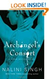 Archangel's Consort: The Guild Hunter Series