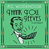 Thank You, Jeeves (Unabridged)