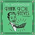 Thank You, Jeeves Audiobook by P. G. Wodehouse Narrated by Jonathan Cecil