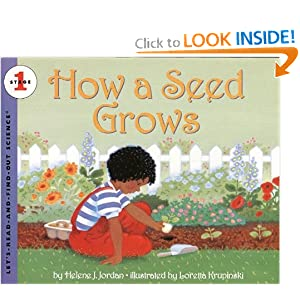 How a Seed Grows (Let's-Read-and-Find-Out Science 1) by Helene J. Jordan and Loretta Krupinski