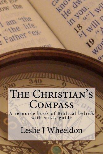 the-christians-compass-a-resource-book-of-biblical-beliefs-by-mr-leslie-j-wheeldon-2011-11-29