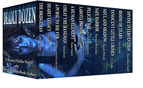 12 complete novels for less than the price of one! Deadly Dozen: 12 Mystery/Thriller Novels by Bestselling Imajin Books Authors  **An Amazon Top 100 Best Seller**