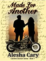 Made For Another (Caroline Dawson Series - Book 1)