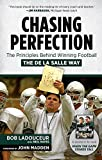 img - for Chasing Perfection: The Principles Behind Winning Football the De La Salle Way book / textbook / text book