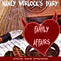 Nancy Werlock's Diary: Family Affairs Audiobook by Julie Ann Dawson Narrated by Priscilla Finch