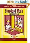 Standard Work for the Shopfloor (Shop...