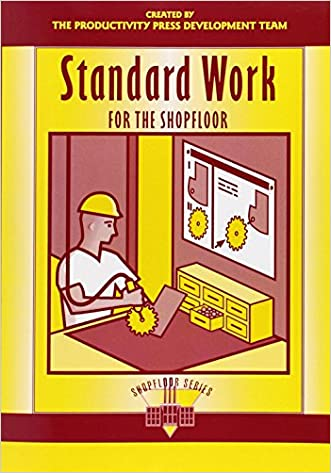 Standard Work for the Shopfloor (The Shopfloor Series)