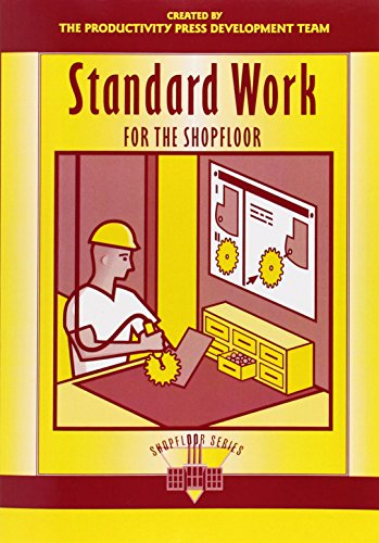 Standard Work for the Shopfloor (The Shopfloor Series) (Productivity Press compare prices)