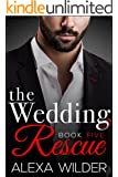 The Wedding Rescue, Book Five (An Alpha Billionaire Club BBW Romance)