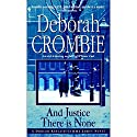 And Justice There Is None: A Duncan Kincaid / Jemma James Novel Audiobook by Deborah Crombie Narrated by Michael Deehy