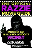 img - for The Official Razzie Movie Guide: Enjoying the Best of Hollywood's Worst book / textbook / text book