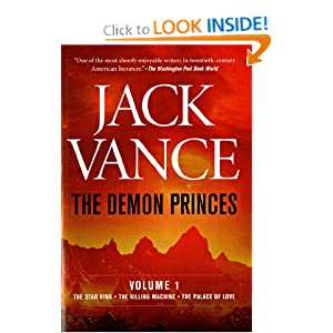The Demon Princes, Vol. 1: The Star King The Killing Machine The Palace of Love (Demon Prince Series , Vol 1) by Jack Vance