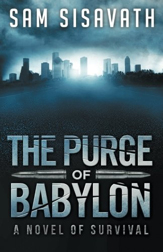 The Purge Of Babylon: A Novel Of Survival (Volume 1) front-429030