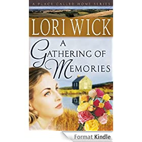 A Gathering of Memories (A Place Called Home Series Book 4) (English Edition)
