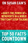 Quiet: Top 50 Facts Countdown: The Po...